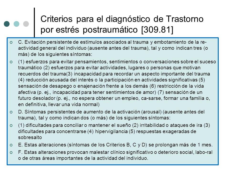 Criterios para el diagnóstico de Trastorno por estrés postraumático [309.81]